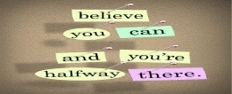 Believe You Can — And Do It!
