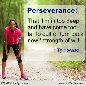 Ty Howard's Quote on Perseverance